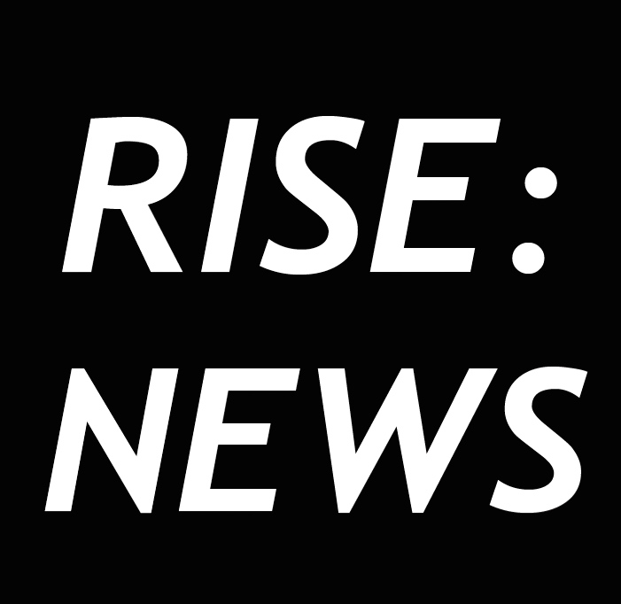 RISE NEWS